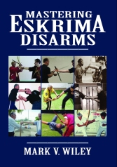 mastering Eskrima Disarns